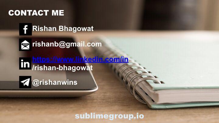 Rishan Bhagowat - Contact Information